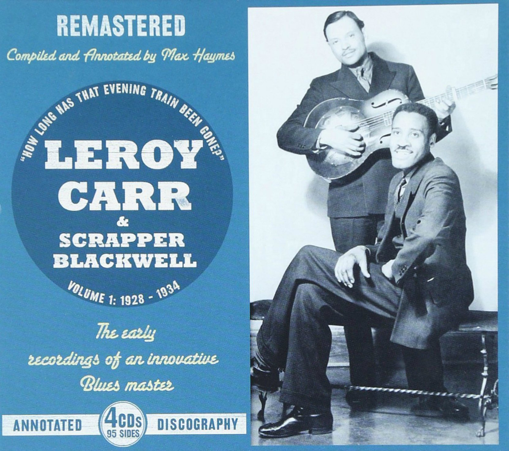 Blues Masters - Leroy Carr and Scrapper Blakcwell - Blues Chords, Guitar and Piano